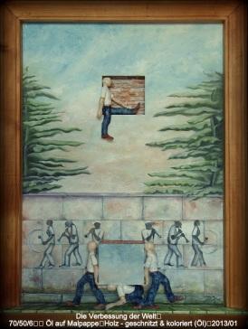 Dei Verbessung der Welt (Bild und Skulptur) - 70/50/6 cm - Malpappe - Öl,Holz geschnitzt- 2013/01 - WKZ#118
